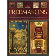The Freemasons: Unlocking the 1000-Year-Old Mysteries of the Brotherhood: The Masonic Rituals, Codes, Signs and Symbols Explained