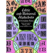 Celtic and Medieval Alphabets by Dan X. Solo