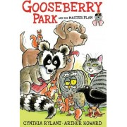 Gooseberry Park and the Master Plan by Cynthia Rylant