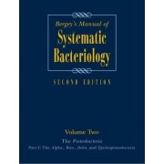 Bergey's Manual of Systematic Bacteriology: Proteobacteria Volume Two by Noel R. Krieg