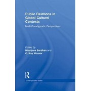 Public Relations in Global Cultural Contexts by Nilanjana Bardhan