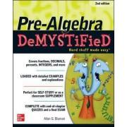 Pre-Algebra DeMYSTiFieD by Allan G. Bluman