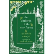 The Children of the New Forest by Captain Frederick Marryat