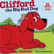 Clifford, the Big Red Dog by Norman Bridwell