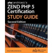 PHP]Architect's Zend PHP 5 Certification Study Guide