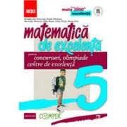 MATEMATICA DE EXCELENTA. PENTRU CONCURSURI, OLIMPIADE SI CENTRELE DE EXCELENTA. CLASA A V-A