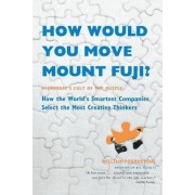 How Would You Move Mount Fuji? by William Poundstone