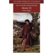 King Henry VI: Pt.3 by William Shakespeare