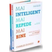 Mai inteligent mai repede mai bine - Charles Duhigg