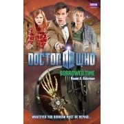 Doctor Who: Borrowed Time by Naomi Alderman