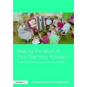 Making the Most of Your Teaching Assistant by Sue Cunningham