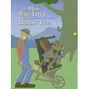 The Man Who Lived in a Hollow Tree by Anne Shelby