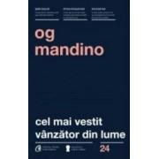 Cel mai vestit vanzator din lume - Og Mandino