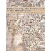 Medieval Trade, Travel, And Exploration: An Encyclopedia