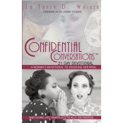 Confidential Conversations 21-Day Devotional: A Woman's Devotional to Unveiling Her Mask and Living Life Unapologetically on Purpose