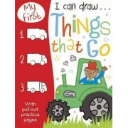 My First I Can Draw Things That Go by Sarah Vince