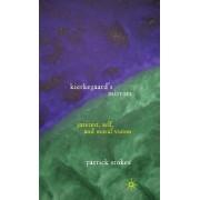 Kierkegaard's Mirrors by Patrick Stokes