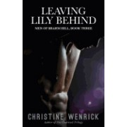 Leaving Lily Behind: Book Three