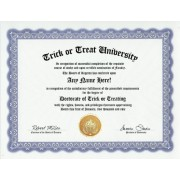 Trick Or Treat Trick Or Treating Degree: Custom Gag Diploma Trick Or Treater Doctorate Certificate (Funny Customized Joke Gift Novelty Item)