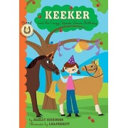 Keeker and the Crazy, Upside-down Day by Hadley Higginson