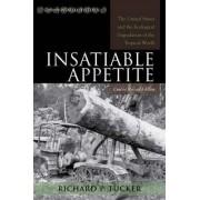 Insatiable Appetite by Richard P. Tucker