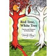 Red Tree, White Tree by Wendy Berg