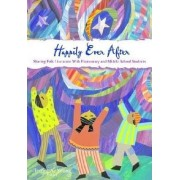 Happily Ever After by Terrell A. Young