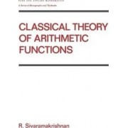 Classical Theory of Arithmetic Functions by R. Sivaramakrishnan