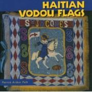 Haitian Vodou Flags by Patrick Arthur Polk
