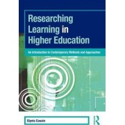 Researching Learning in Higher Education by Glynis Cousin