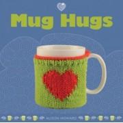 Mug Hugs by Alison Howard