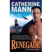 Renegade by Catherine Mann