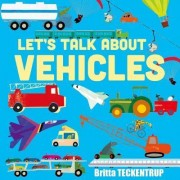 Let's Talk about Vehicles by Britta Teckentrup