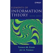 Elements of Information Theory, Second Edition by Thomas M. Cover