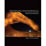 Traversing Philosophical Boundaries by Max O Hallman