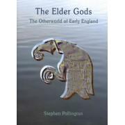 The Elder Gods by Stephen Pollington