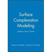 Surface Complexation Modelling by David A. Dzombak