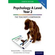 The Complete Companions: Year 2 Teacher's Companion for AQA Psychology: Year 2 by Mike Griffin