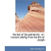 The Last of the Patriarchs by John Cumming