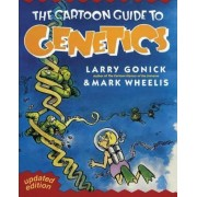 The Cartoon Guide to Genetics by Larry Gonick
