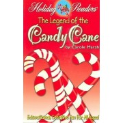 The Legend of the Candy Cane by Carole Marsh