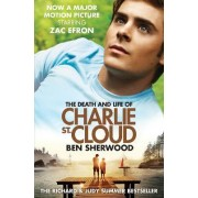 The Death and Life of Charlie St. Cloud by Ben Sherwood