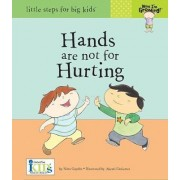 Now I'm Growing! Hands are Not for Hurting by Ikids