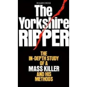 The Yorkshire Ripper by Roger Cross