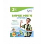 2nd Grade Super Math Success by Sylvan Learning