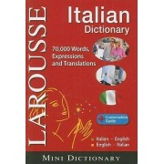 Larousse Mini Dictionary: Italian-English / English-Italian by Larousse
