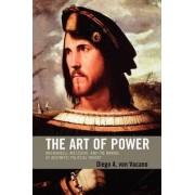 The Art of Power by Diego A. von Vacano