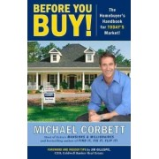 Before You Buy! by Michael Corbett