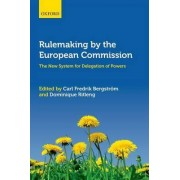 Rulemaking by the European Commission by Carl Fredrik Bergstrom