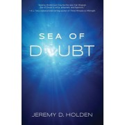 Sea of Doubt: The Greatest Story Ever Sold